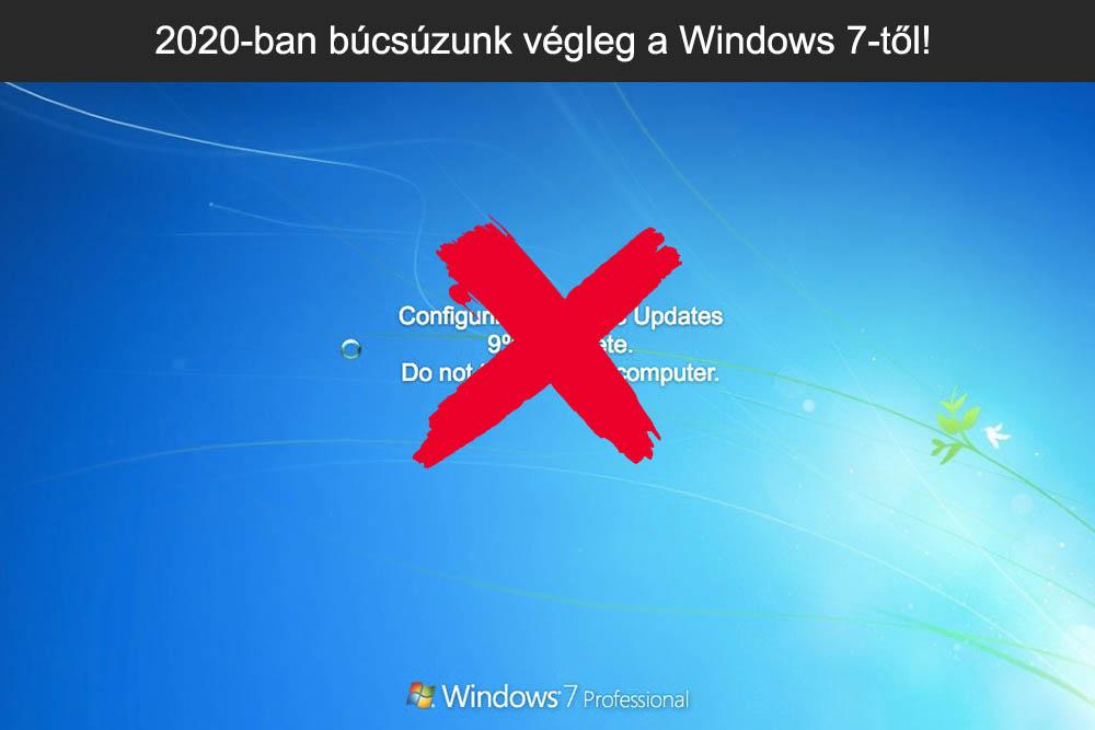 2020-ban búcsúzunk végleg a Windows 7-től
