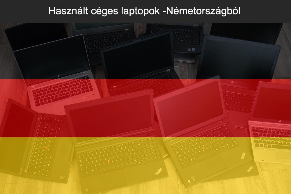 Használt céges laptopok -Németországból