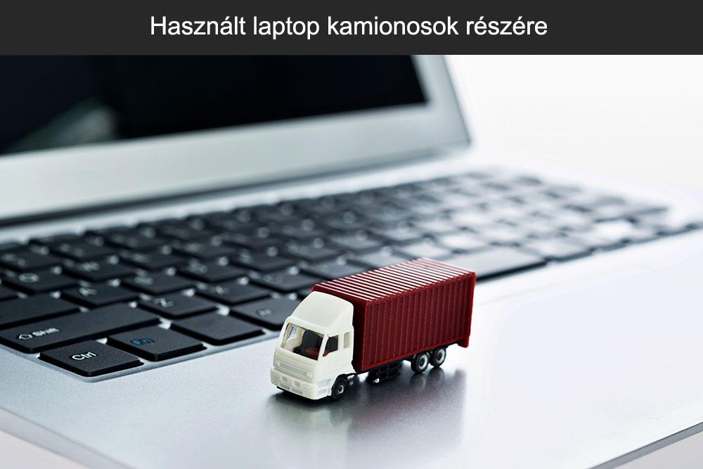 Használt laptop kamionosok részére