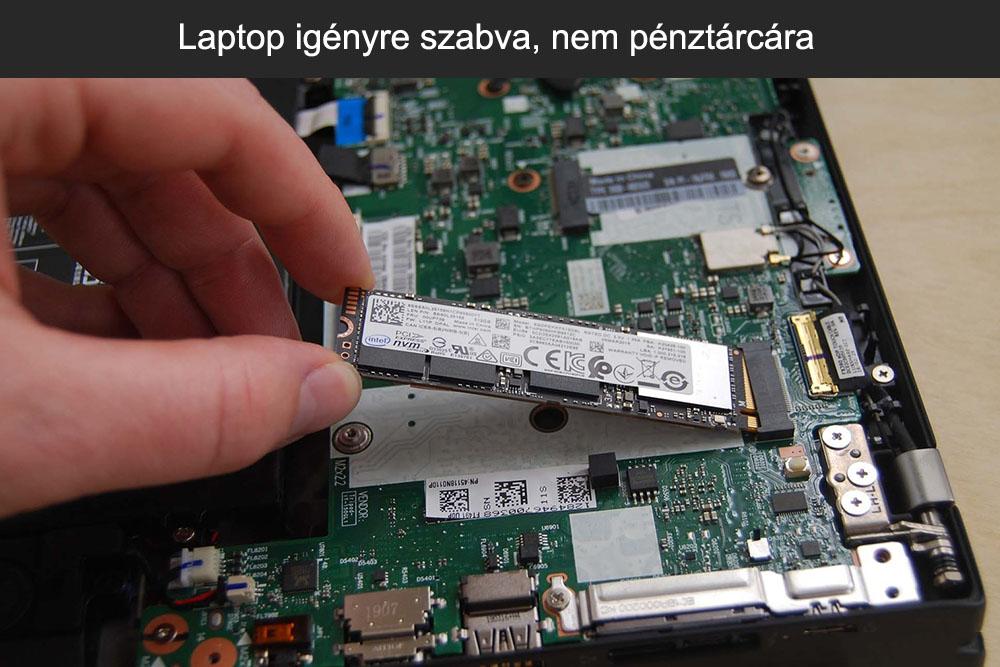 Laptop igényre szabva, nem pénztárcára